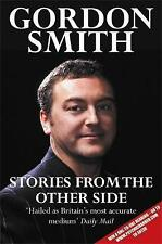 Stories From The Other Side - Gordon Smith  *FREE P&P*