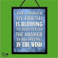 """BOB DYLAN """"BLOWING IN THE WIND"""" WOODEN POSTER PLAQUE/SHABBY SIGN *MUSIC*LYRICS*"""