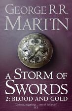 A Storm of Swords: Part 2 Blood and Gold: Part two by George R. R. Martin
