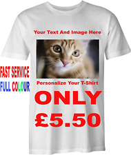 Custom Personalised Design T Shirt Your Photo Image &Text Printed in Full Colour