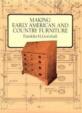 Making Early American and Country Furniture-ExLibrary
