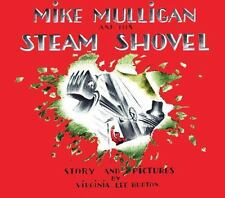 Mike Mulligan and his steam shovel;-ExLibrary
