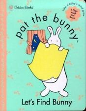 Pat the Bunny : Let's Find Bunny