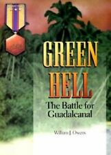 Green Hell: The Battle for Guadalcanal (Hellgate Memories Series)