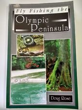 Fly Fishing the Olympic Peninsula by Doug Rose (1997, Paperback)