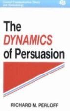 The Dynamics of Persuasion (Communication Textbook Series. Mass Communication)