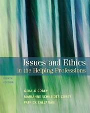 INTERNATIONAL EDITION-----Issues and Ethics in the Helping Professions  Corey 8E