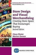 Store Design and Visual Merchandising Second Edition by Claus Ebster Book