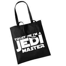 TRUST ME I'M A JEDI MASTER!   ON TOTE BAGS, VARIOUS COLOURS