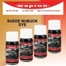 WAPROO SUEDE & NUBUCK DYE 50ML BOTTLE IN VARIOUS COLOURS - RECOLOUR LEATHER