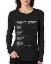 How to Impress a Woman How to Impress a Man Women Long Sleeve T-Shirt Gift Idea