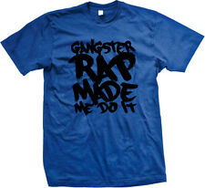 Gangster Rap Made Me Do It - Funny Music Hip Hop Influential Mens T-Shirt