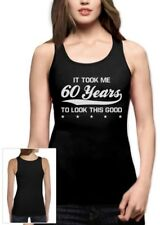 It took 60 Years To look this Good Women Tank Top 60's Birthday Gift Idea Funny