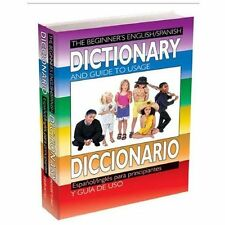 The Beginner's English/Spanish Dictionary and Guide to Usage/Diccionario Espano