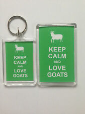 Keep Calm And Love Goats Keyring or Fridge Magnet = ideal gift idea