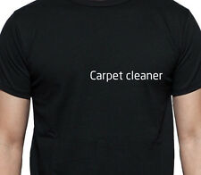 CARPET CLEANER T SHIRT PERSONALISED TEE JOB WORK SHIRT CUSTOM