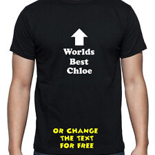 PERSONALISED WORLDS BEST CHLOE T SHIRT BIRTHDAY GIFT