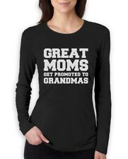 Great Moms Get Promoted To Grandmas Women Long Sleeve T-Shirt Gift Mother's Day