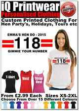 118 Hen T Shirts Hen Do Party Night Ladies Custom Printed Personalised