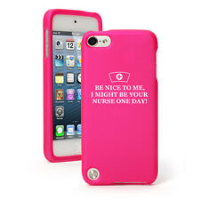 For Apple iPod Touch 4th 5th 6th Rubber Hard Case Cover Be Nice To Me Nurse