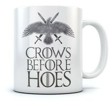 Crows Before Hoes Funny Crow Coffee Mug TV Show Nights Watch Tea Ceramic Mug