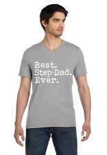 Best Step Dad Ever - Perfect Gift Idea for Step Father Daddy V-Neck T-Shirt Day