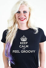 KEEP CALM AND FEEL GROOVY UNISEX MENS WOMEN T SHIRT TEE