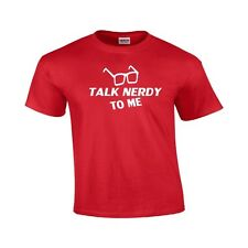 Talk Nerdy To Me Funny T Shirt Cute Holiday Gift Geek Nerd Hipster Tee Shirt