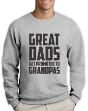 Great Dads Get Promoted To Grandpas - Funny Grandfather Sweatshirt Gift Idea