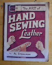 Art of Hand Sewing Leather by Al Stohlman Tandy Leather Forth Worth TX 1977