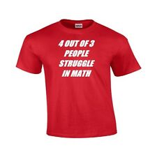4 Of 3 People Struggle With Math Funny Juniors T Shirt Funny Geek Nerd Math Tee