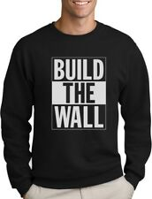 Build The Wall Republican Party Election Campaign Sweatshirt Political