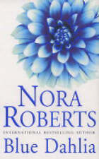 Blue Dahlia by Nora Roberts (Paperback, 2004)