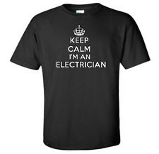 Keep Calm I'm An Electrician T-Shirt Electrical Repair Funny Tee More Colors