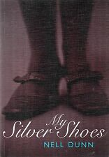 My Silver Shoes by Nell Dunn (Paperback, 1997)