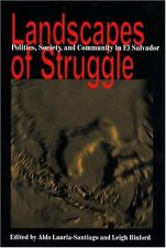 USED (GD) Landscapes Of Struggle: Politics Society And Community In El Salvador