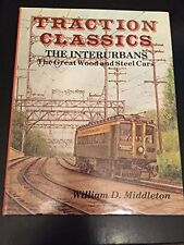 USED (LN) Traction Classics: The Interurbans : The Great Wood and Steel Cars