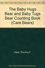 USED (VG) The Baby Hugs Bear and Baby Tugs Bear Counting Book (Care Bears)