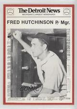 1981 Detroit News Tigers Boys of Summer 100th Anniversary #48 Fred Hutchinson