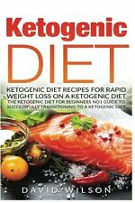 Ketogenic Diet: Ketogenic Diet Recipes For Rapid Weight Loss On A Ketogenic Diet
