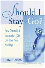 Should I Stay or Go? : How Controlled Separation (CS) Can Save Your Marriage...