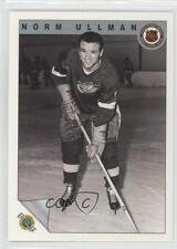 1991-92 Ultimate Original Six #72 Norm Ullman Detroit Red Wings Hockey Card