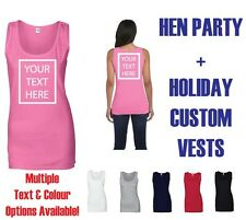 CUSTOM PRINTED WOMEN'S VEST(s) - 'Your Text Here' HEN PARTY / GIRLS HOLIDAY lot