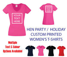 CUSTOM PRINTED WOMEN'S T-SHIRT(s) - 'Your Text Here' HEN PARTY / HOLIDAY lot