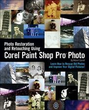 Photo Restoration and Retouching Using Corel Paint Shop Pro Photo by Robert...