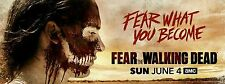 "Fear The Walking Dead Hi-Res Movie Poster Fear What You Become 24"" x 60"" Banner"
