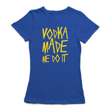 Vodka Made Do It  Funny Drink Alcohol Women's Royal Blue T-shirt