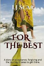 For the Best by L. Scar (2014, Paperback)