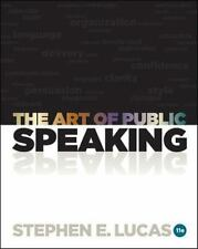The Art of Public Speaking Eleventh Edition(11th) - Stephen E. Lucas