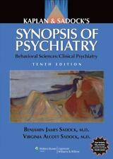 Synopsis of Psychiatry Behavioral Sciences 10th Edition Benjamin J Sadock